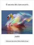 Judith - El secreto del cisne arcoiris