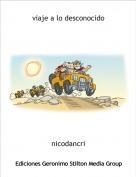 nicodancri - viaje a lo desconocido