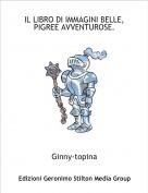 Ginny-topina - IL LIBRO DI IMMAGINI BELLE, PIGREE AVVENTUROSE.