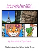 By Fantastica Topolina!! - Luci sotto le Torre Eiffel, con voi TOPINI DEL SITO!! ;)
