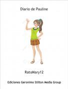 RatoMary12 - Diario de Pauline