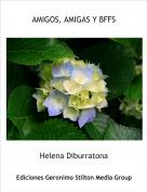 Helena Diburratona - AMIGOS, AMIGAS Y BFFS