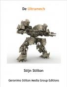 Stijn Stilton - De Ultramech