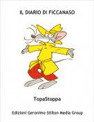 TopaStoppa - IL DIARIO DI FICCANASO