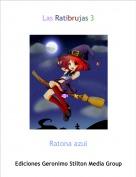 Ratona azul - Las Ratibrujas 3