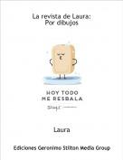 Laura - La revista de Laura:Por dibujos