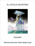 Estella04 - EL CASTILLO ENCANTADO