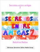Ratolina Ratisa - Secretos entre amigas2