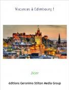 Jicer - Vacances à Edimbourg !