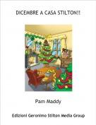 Pam Maddy - DICEMBRE A CASA STILTON!!
