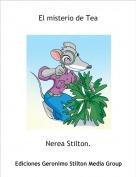 Nerea Stilton. - El misterio de Tea