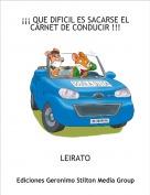 LEIRATO - ¡¡¡ QUE DIFICIL ES SACARSE EL CARNET DE CONDUCIR !!!