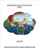 nani16 - audiciones para el proximo libro