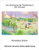 Periodista Stilton - Las Aventuras de Tenebrosa 2 ¡Un intruso!