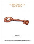 CanTilla - EL MISTERIO DE LA LLAVE INCA