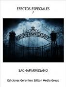 SACHAPARMESANO - EFECTOS ESPECIALES7