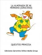 QUESITOS PRINCESA - LA ALMOHADA DE MI HERMANA [GRACIOSO]