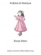 Eloisa Stilton - POESIA DI PASQUA