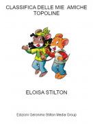 ELOISA STILTON - CLASSIFICA DELLE MIE AMICHE TOPOLINE