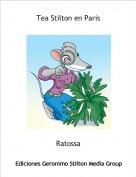 Ratossa - Tea Stilton en Paris