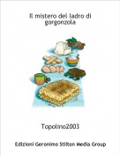 Topolino2003 - Il mistero del ladro di gorgonzola