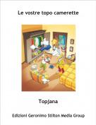 Topjana - Le vostre topo camerette