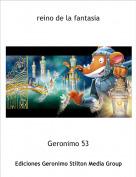 Geronimo 53 - reino de la fantasia
