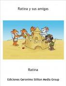 Ratina - Ratina y sus amigas
