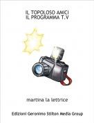 martina la lettrice - IL TOPOLOSO AMICI              IL PROGRAMMA T.V