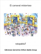 ratopablo7 - El carnaval misterioso