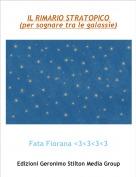 Fata Fiorana <3<3<3<3 - IL RIMARIO STRATOPICO (per sognare tra le galassie)