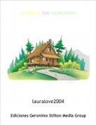 lauralove2004 - planifica tus vacaciones
