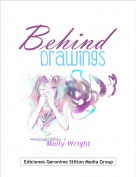 Molly Wright - Behind Drawings