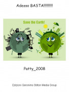 Patty_2008 - Adesso BASTA!!!!!!!!!!