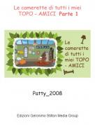 Patty_2008 - Le camerette di tutti i miei TOPO - AMICI Parte 1
