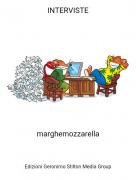 marghemozzarella - INTERVISTE