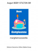 marghemozzarella - Auguri BEBY STILTON 08!