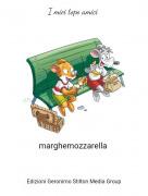 marghemozzarella - I miei topo amici