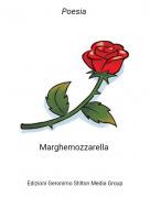 Marghemozzarella - Poesia