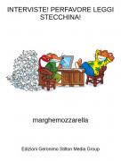 marghemozzarella - INTERVISTE! PERFAVORE LEGGI STECCHINA!
