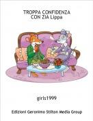girls1999 - TROPPA CONFIDENZACON ZIA Lippa