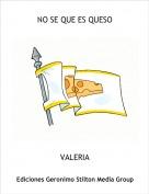 VALERIA - NO SE QUE ES QUESO