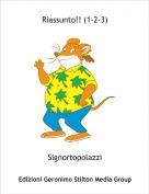 Signortopolazzi - Riassunto!! (1-2-3)