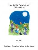 autopia - La estrella fugaz de micumpleaños