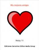 Nicky 11 - Mis mejores amigos
