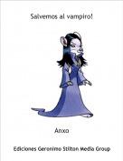 Anxo - Salvemos al vampiro!