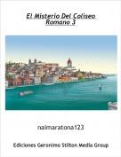 naimaratona123 - El Misterio Del Coliseo Romano 3