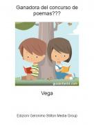 Vega - Ganadora del concurso de poemas???