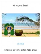 oli2008 - Mi viaje a Brasil