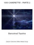 Biancolina3 Topolina - 1000 CAMERETTE! - PARTE 2